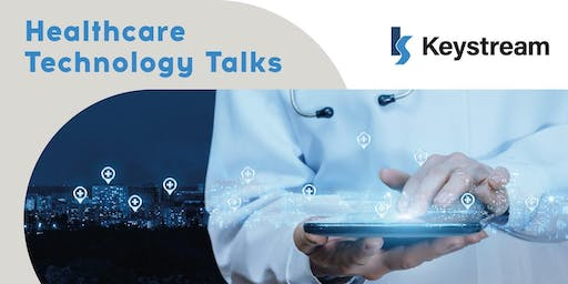 HealthTech Talks, hosted by Keystream