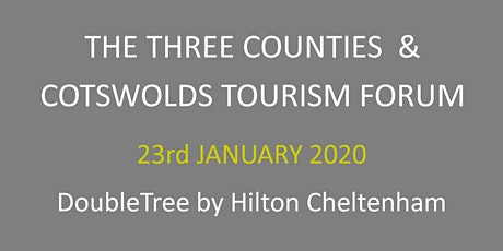 The Three Counties & Cotswolds Tourism Forum 2020 tickets