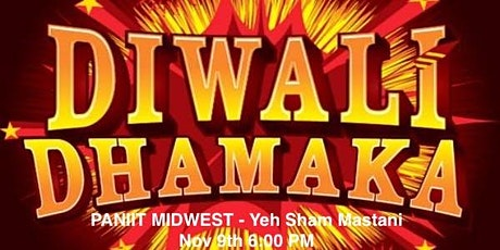 Pan IIT Midwest Diwali Dhamaka 2019 - Nov 9th (POSTPONED) tickets