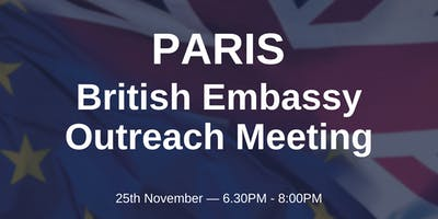 British Embassy Outreach Meeting - PARIS