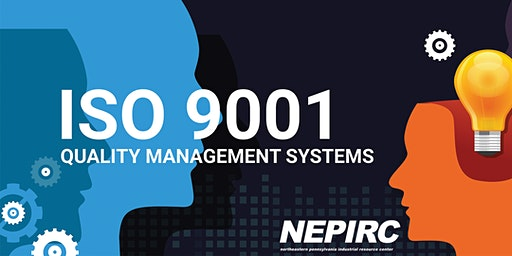 No-Cost Overview of ISO 9001:2015 Requirements - NEPIRC  - Wednesday, January 22, 2020 - 8:00 am - 11:00 am