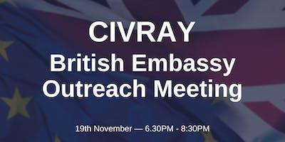 British Embassy Outreach Meeting - CIVRAY