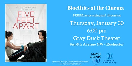 Five Feet Apart - FREE Film Screening & Discussion Bioethics at the Cinema