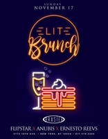 Elite Brunch @Brasier.nyc - Djs Flipstar + Anubis + Ernesto Reevs