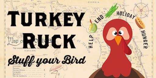 Stuff Your Bird, Turkey Ruck
