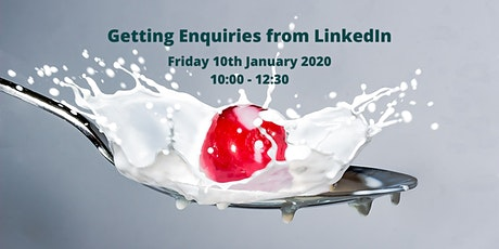 Getting Enquiries from LinkedIn - Workshop tickets