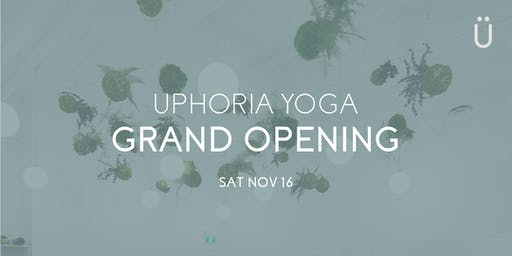 Uphoria Yoga: Grand Opening