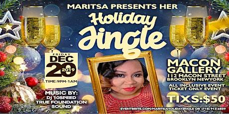 Maritsa Holiday Jingle tickets