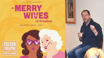 """Stage Director Talk: """"The Merry Wives of Windsor"""""""