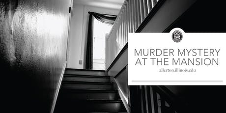 Murder Mystery at the Mansion tickets