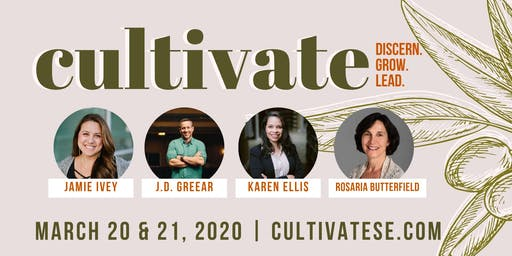 CULTIVATE: Discern. Grow. Lead.