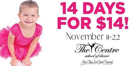 14 Days for $14 at The Centre School of Dance