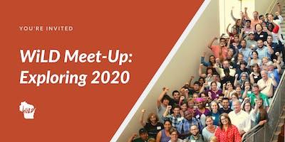 WiLD Meet-Up: Exploring 2020