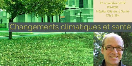 Conférence - Changements climatiques et santé