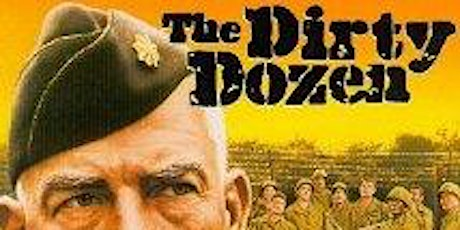 Dinner and a Movie - The Dirty Dozen tickets