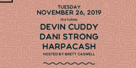 Songwriter Series  wsg/ Devin Cuddy, Dani Strong & HarpAcash tickets
