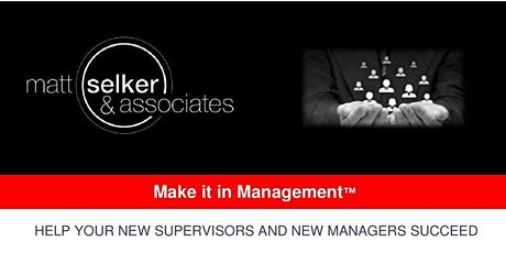 Make It In Management: New Supervisor Edition--Cleveland, OH-4 EVENT SERIES tickets