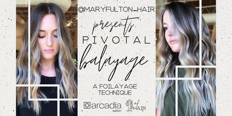 Pivotal Balayage with Mary Fulton tickets