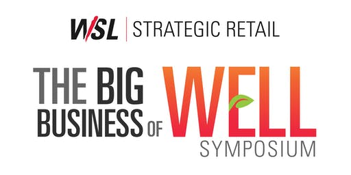The Big Business of WELL Symposium