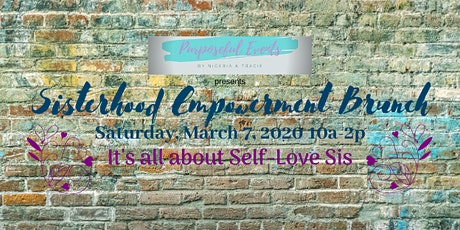 Sisterhood Empowerment Brunch Presented By Purposeful Events By N & T tickets