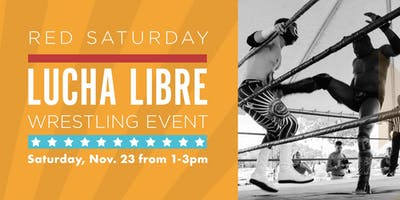 Red Saturday - Lucha Libre Wrestling Event