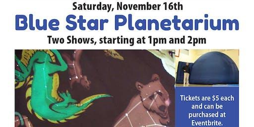 Blue Star Planetarium Earth, Moon, and Sun Show!