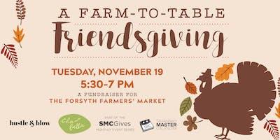 A Farm-to-Table Friendsgiving