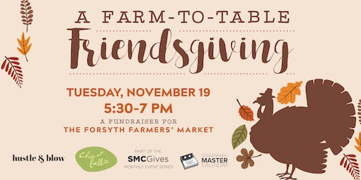 A Farm-to-Table Friendsgiving