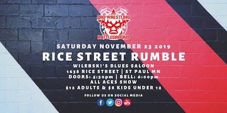 Pro Wrestling Battleground: Rice Street Rumble tickets