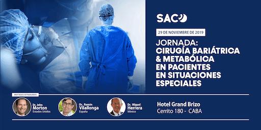 Cirugía Bariátrica & Metabólica en pacientes en situaciones especiales