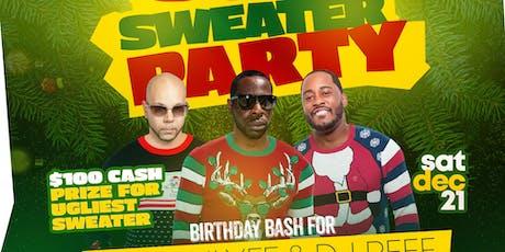 THE PRE X-MAS UGLY SWEATER BIRTHDAY BASH FOR DJ SPINLYFE & DJ REEF tickets