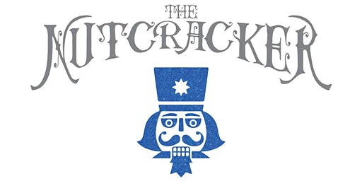 The Nutcracker 2019 - Sat Dec 21 @ 2pm
