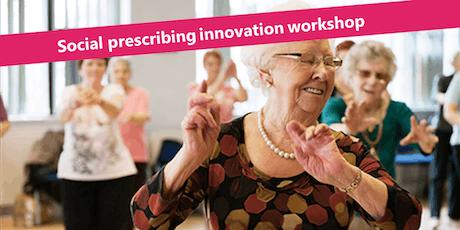 Social prescribing innovation workshop tickets