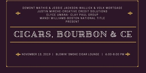 Cigars, Bourbon and CE
