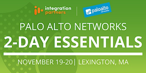 Palo Alto Networks 2-Day Essentials Class | Lexington, MA