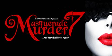 Masquerade Murder 7: A New Years Eve Murder Mystery Party tickets