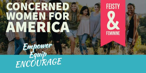 CONCERNED WOMEN FOR AMERICA'S - Feisty and Feminine Workshop