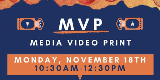 MVP Marketing Event (Media - Video - Print)