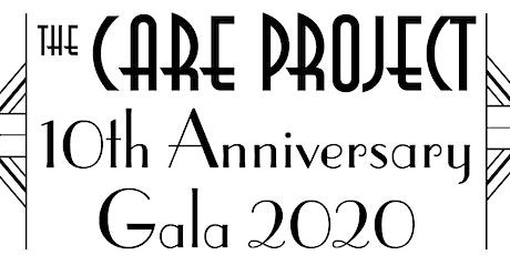 The CARE Project 10th Anniversary Gala 2020 tickets