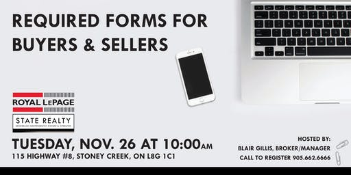 REQUIRED FORMS FOR BUYING AND SELLING