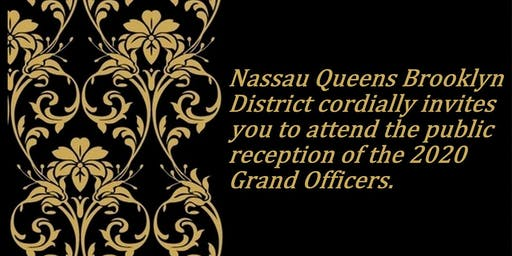 Nassau Queens Brooklyn District's 2020 Grand Officers Public Reception