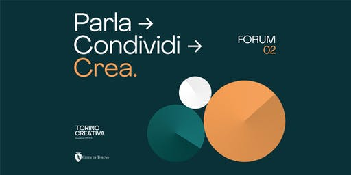 Torino Creativa → Forum 02