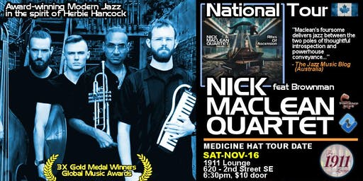 NICK MACLEAN QUARTET feat. BROWNMAN ALI (Medicine Hat)