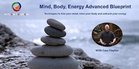 Mind, Body, Energy: Advanced Blueprint Workshop - Online tickets