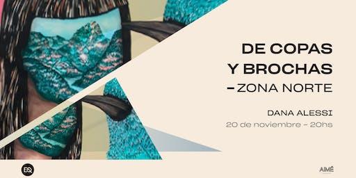 De Copas y Brochas ZONA NORTE @Dana Alessi