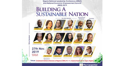 Nigeria National Leadership Conference (NNLC) And National Empowerment Summit (NEES) 2019 - BUILDING A SUSTAINABLE NATION tickets