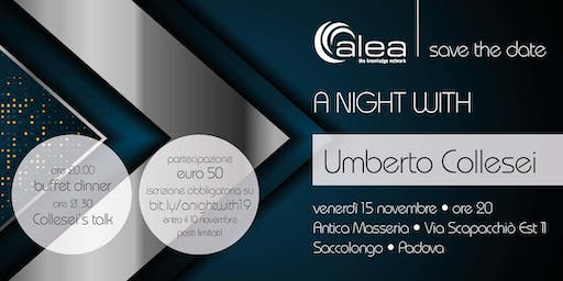 A night with... Umberto Collesei