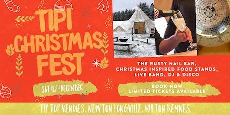 Christmas TipiFest Milton Keynes tickets