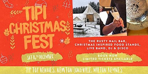Christmas TipiFest Milton Keynes