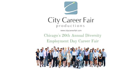 CHICAGO'S 20th ANNUAL DIVERSITY EMPLOYMENT DAY CAREER FAIR, April 22, 2020 tickets